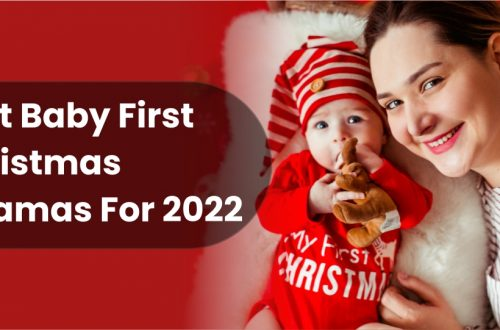 Best Baby First Christmas Pajamas For 2022