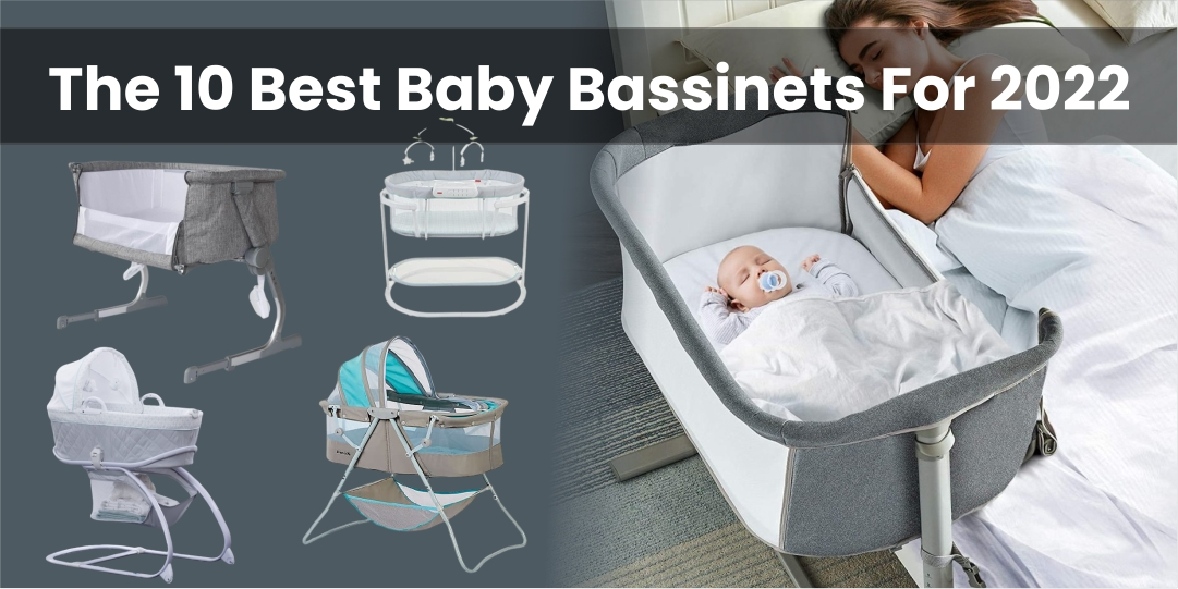 The 10 Best Baby Bassinets For 2022