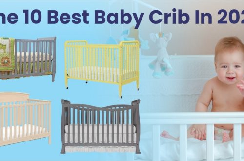 The 10 Best Baby Crib In 2022